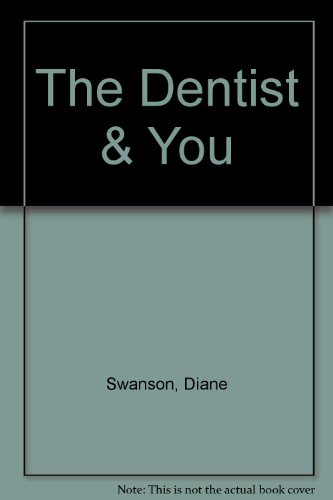 9780606242950: The Dentist & You