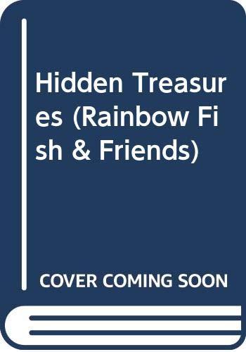9780606243223: Hidden Treasures (Rainbow Fish & Friends)