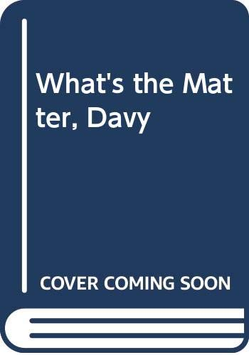 9780606243360: What's the Matter, Davy
