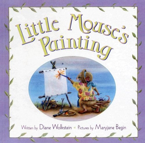 Little Mouse's Painting (0606243372) by Diane Wolkstein