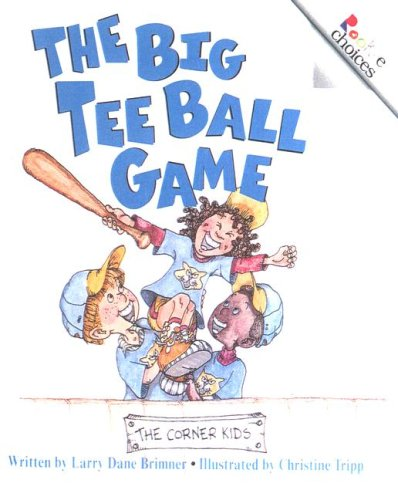 9780606243773: The Big Tee Ball Game (Rookie Choices)