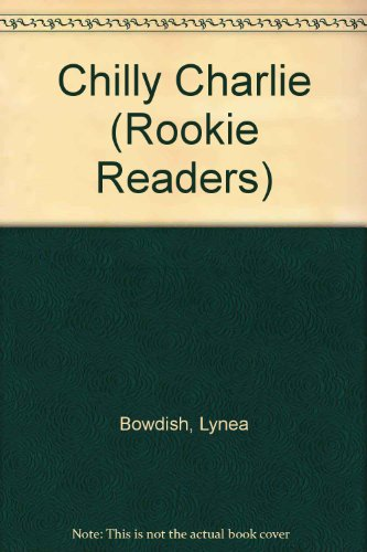 9780606243957: Chilly Charlie (Rookie Readers)