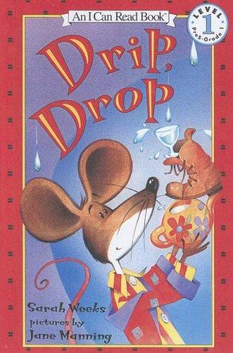 9780606244336: Drip, Drop (An I Can Read Book)