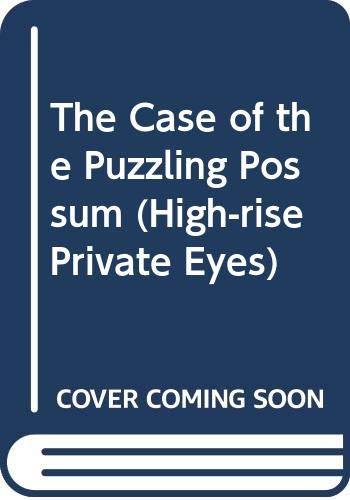 9780606244343: The Case of the Puzzling Possum (High-Rise Private Eyes)