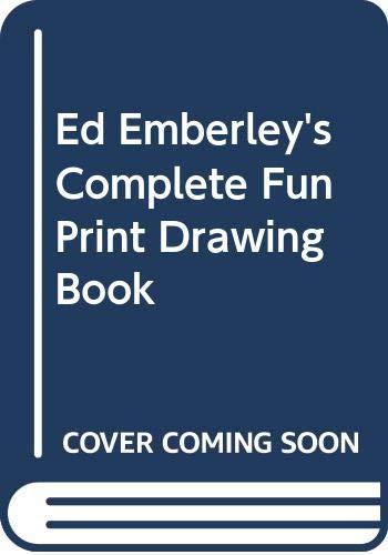 9780606244459: Ed Emberley's Complete Fun Print Drawing Book
