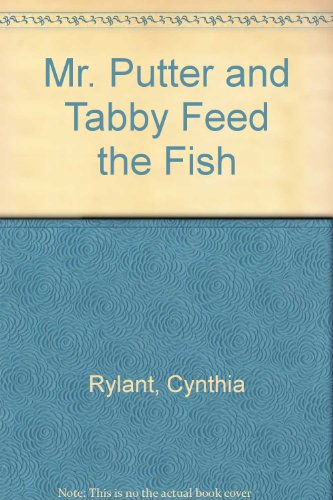 9780606244893: Mr. Putter and Tabby Feed the Fish