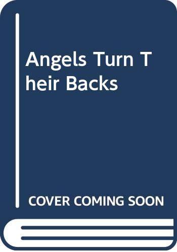 9780606244985: Angels Turn Their Backs