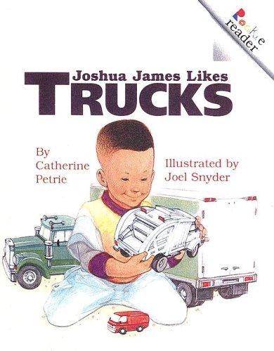 9780606245203: Joshua James Likes Trucks (Rookie Reader Level A)