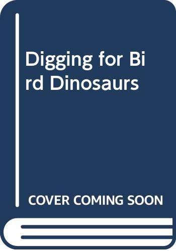 9780606245395: Digging for Bird Dinosaurs