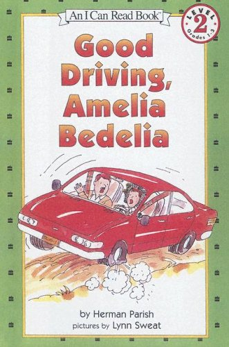 9780606245715: Good Driving, Amelia Bedelia (An I Can Read Book)