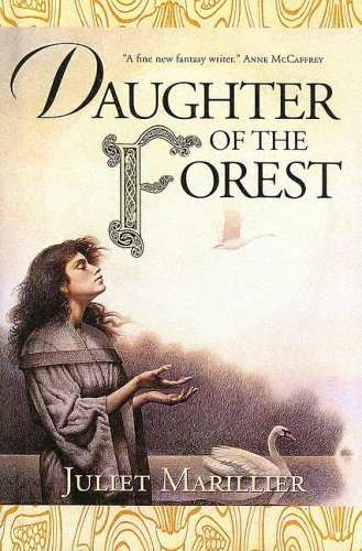 9780606246170: Daughter of the Forest (Sevenwaters Trilogy, Book 1)