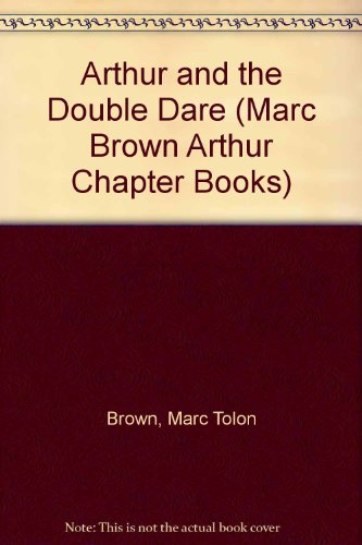 9780606246422: Arthur and the Double Dare (Marc Brown Arthur Chapter Books)