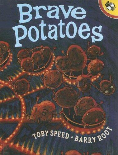 9780606246521: Brave Potatoes