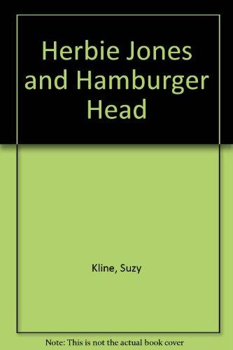 Herbie Jones and Hamburger Head: Kline, Suzy