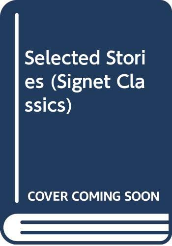 9780606247078: Selected Stories (Signet Classics)