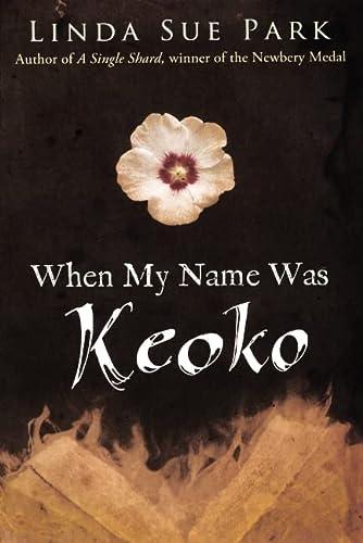 9780606247160: When My Name Was Keoko (Turtleback School & Library Binding Edition)