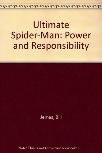 9780606247184: Power and Responsibility (Ultimate Spider-man)