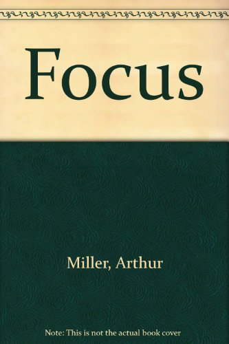 Focus (9780606247238) by Arthur Miller