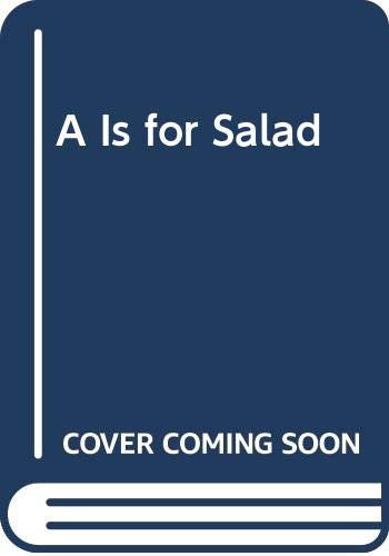 9780606247375: A Is for Salad