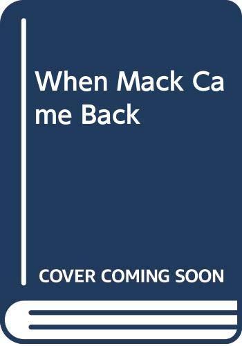 9780606247399: When Mack Came Back