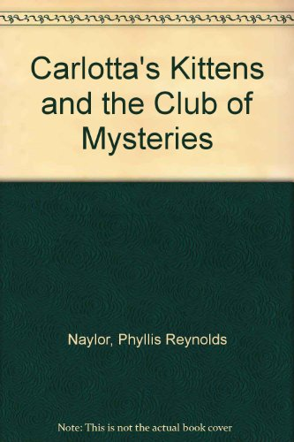9780606247498: Carlotta's Kittens and the Club of Mysteries