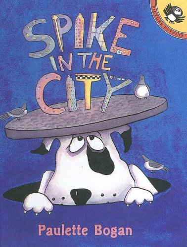 9780606247566: Spike in the City