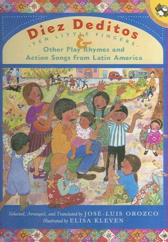 9780606247887: Diez Deditos/Ten Little Fingers & Other Play Rhymes and Action Songs from Latin America (English and Spanish Edition)