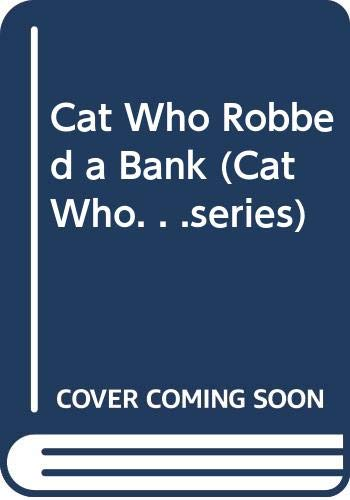 9780606250740: Cat Who Robbed a Bank (Cat Who. . .series)