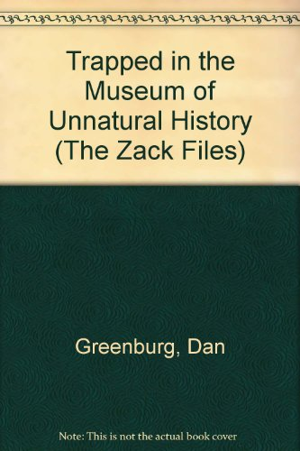 9780606250825: Trapped in the Museum of Unnatural History (The Zack Files)