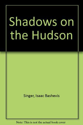 9780606251419: Shadows on the Hudson