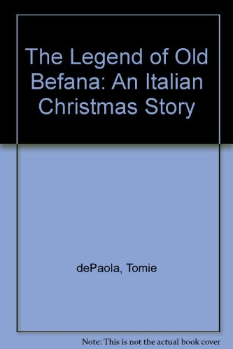 9780606251457: The Legend of Old Befana: An Italian Christmas Story