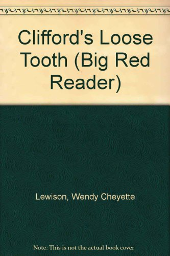 9780606252331: Clifford's Loose Tooth (Big Red Reader)