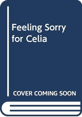 9780606252867: Feeling Sorry for Celia