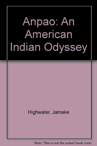 9780606252928: Anpao: An American Indian Odyssey