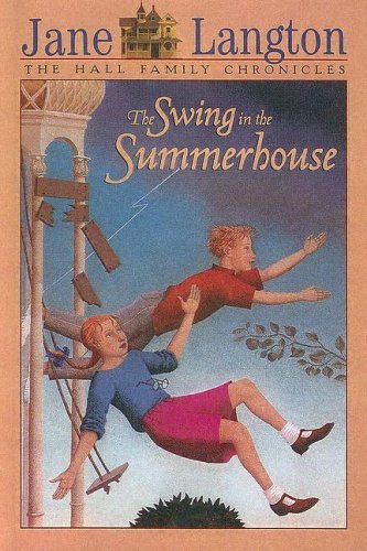 9780606253376: Swing in the Summerhouse (Hall Family Chronicles)