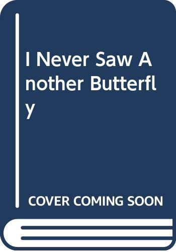 9780606254175: I Never Saw Another Butterfly