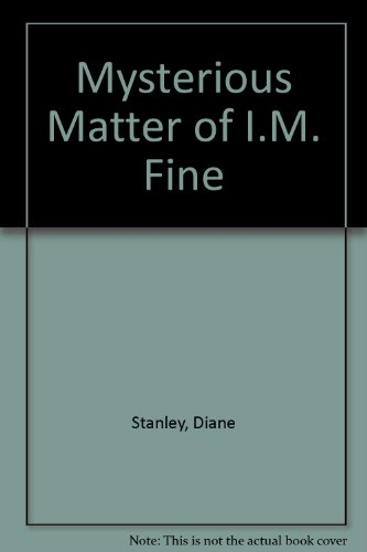 9780606254519: Mysterious Matter of I.M. Fine