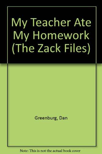 9780606254762: My Teacher Ate My Homework (The Zack Files)