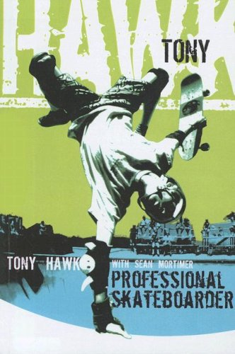 9780606254816: Tony Hawk: Professional Skateboarder