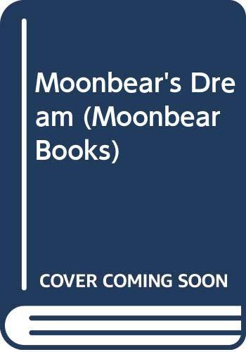 9780606254991: Moonbear's Dream (Moonbear Books)
