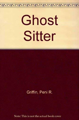 9780606255646: Ghost Sitter