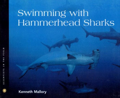 9780606256643: Swimming With Hammerhead Sharks (Scientists in the Field)