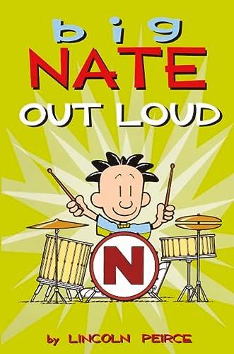 9780606258265: Big Nate Out Loud (Turtleback School & Library Binding Edition)