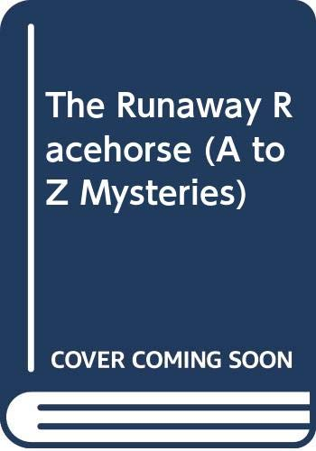9780606258920: The Runaway Racehorse (A to Z Mysteries)