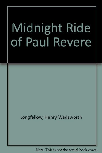 Midnight Ride of Paul Revere (9780606259408) by Henry Wadsworth Longfellow
