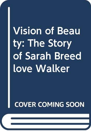 9780606259927: Vision of Beauty: The Story of Sarah Breedlove Walker