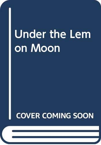 9780606260176: Under the Lemon Moon