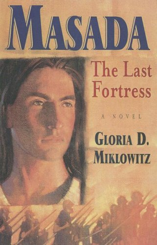 9780606260268: Masada: The Last Fortress
