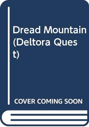 9780606260459: Dread Mountain (Deltora Quest #5)