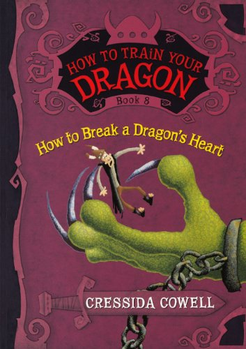 How To Break A Dragon's Heart (Turtleback School & Library Binding Edition) (How to Train ...